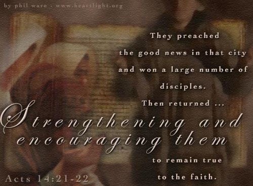 Bible Verse of the Day - Page 10 Acts14_21-22