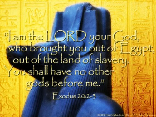 Bible Verse of the Day - Page 10 Exodus20_2-3