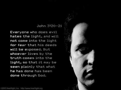 Bible Verse of the Day - Page 11 John3_20-21