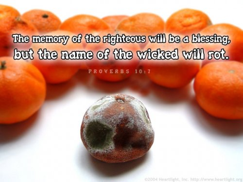 Bible Verse of the Day - Page 10 Proverbs10_7