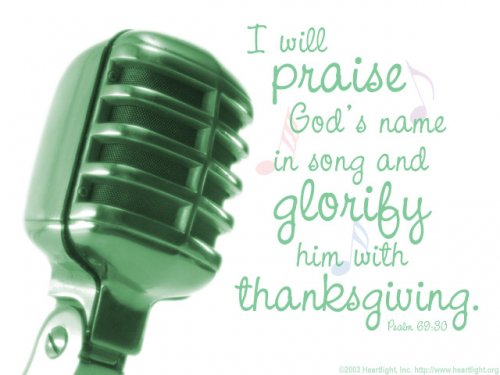 Bible Verse of the Day - Page 12 Psalm69_30