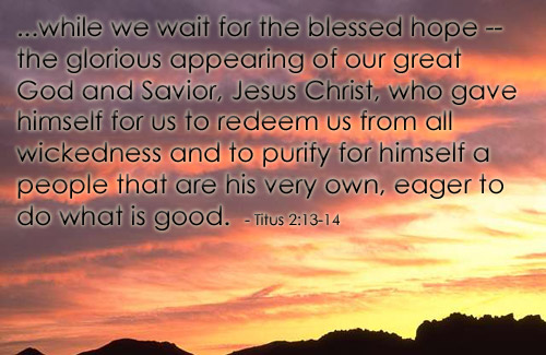 Bible Verse of the Day - Page 10 Titus2_13-14